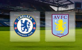 Chelsea FC vs Aston Villa FC