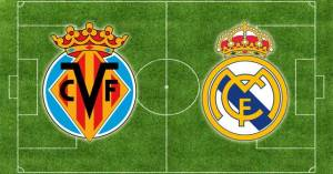 Villarreal CF vs Real Madrid CF
